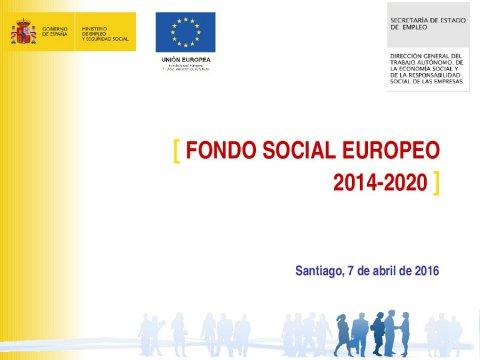 O Fondo Social Europeo  - Os novos Fondos Europeos e a súa execución en España